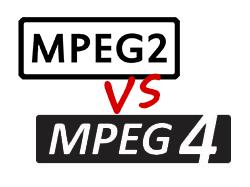 MPEG2 VS MPEG4
